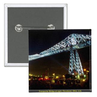 Transporter Bridge at night Cleveland Ohio U S Buttons