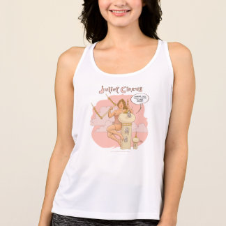 Trapeze Artist Juliet Circus Where  You Think Tank Top