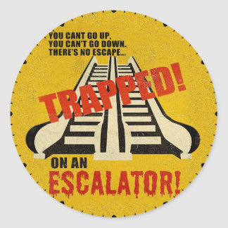 Trapped on an Escalator Classic Round Sticker