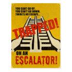 Trapped on an Escalator Postcard