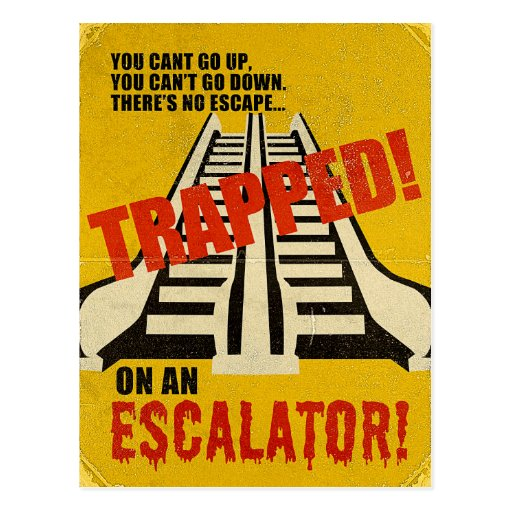 Trapped on an Escalator Postcards