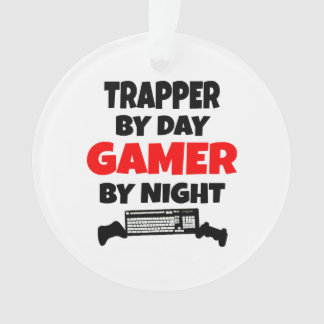 Trapper by Day Gamer by Night Ornament