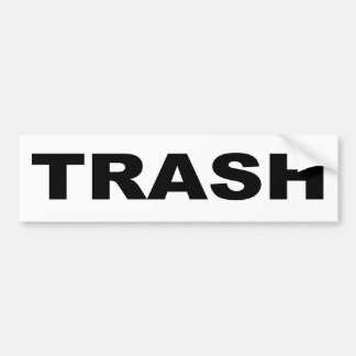 TRASH BUMPER STICKER