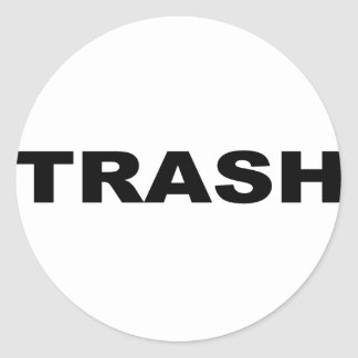 TRASH CLASSIC ROUND STICKER