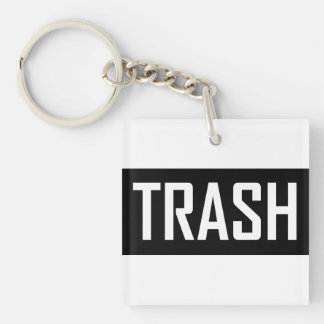 TRASH Hipster Cool Kid Trashy Earth Love Eco Love Acrylic Key Chain