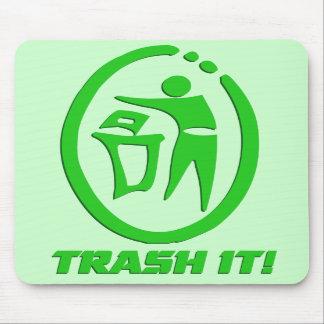 Trash it mouse mats