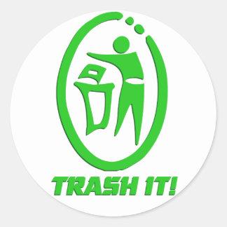 Trash lo etiqueta redonda