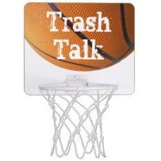 Trash Talk Mini Basketball Hoop at Zazzle