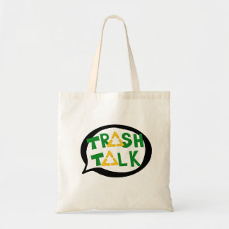 Trash Talk Tote Bag