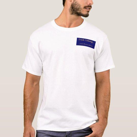Trash Talking 1 T-Shirt