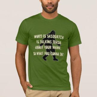Trash Talking Sasquatch Funny T-Shirt