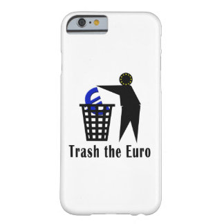 Trash the Euro Barely There iPhone 6 Case