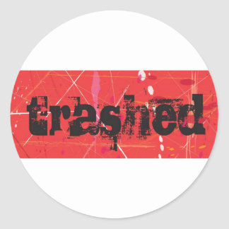 Trashed Classic Round Sticker