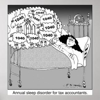 Trastorno del sueño para los contables del impuest poster