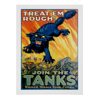 Trátelos ásperos - únase a los tanques posters