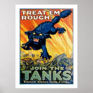 Trátelos ásperos - únase a los tanques póster
