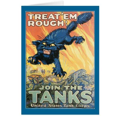 ¡Trátelos ásperos - únase a los tanques! Tarjeta De Felicitación