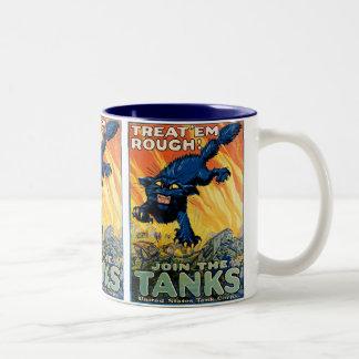 Trátelos ásperos - únase a los tanques tazas de café