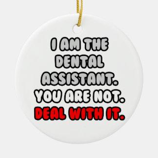 Trato con él… ayudante de dentista divertido ornatos