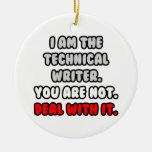 Trato con él… escritor técnico divertido adornos de navidad
