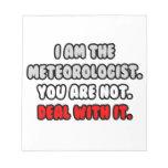 Trato con él… meteorólogo divertido blocs de papel