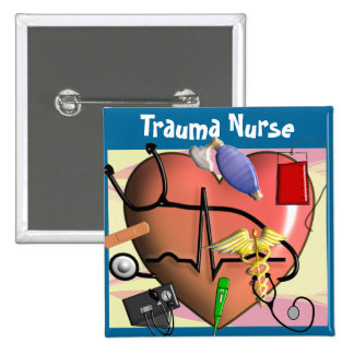 Trauma Nurse Art Gifts Button