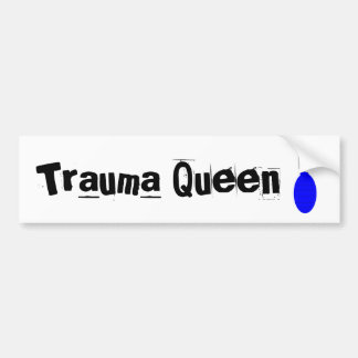 "Trauma Nurse Bumper Sticker  ""Trauma Queen"""