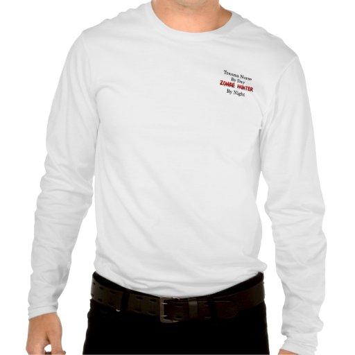 Trauma Nurse/Zombie Hunter Tee Shirts
