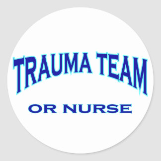 Trauma Team Round Stickers