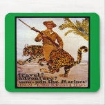 Travel? Adventure? Join the Marines! Mouse Pads