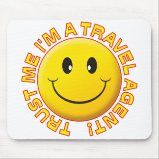 Travel Agent Trust Me Mouse Pad