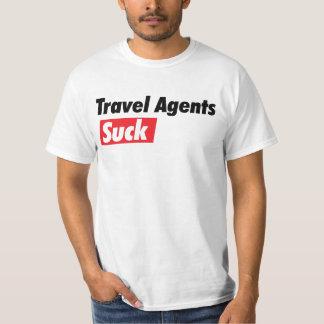 Travel Agents Suck Shirt