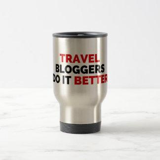 Travel Bloggers Do It Better Travel Mug