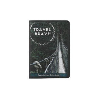 Travel Brave with Rope Bridge Passport Holder
