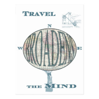 Travel Broadens the Mind Postcard