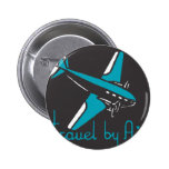 Travel By Air Pinback Buttons