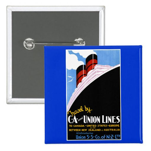 Travel by C and A and Union Lines Pinback Button