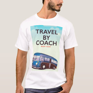 Travel By coach British travel poster T-Shirt