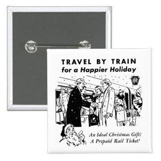 Travel By Train-Pennsylvania Railroad Pinback Button