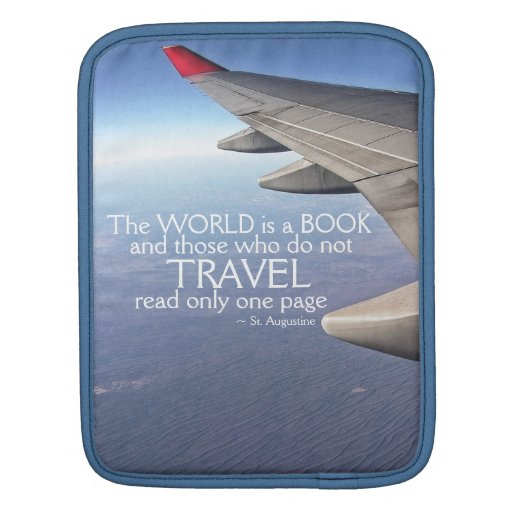Travel Inspirational Quote Plane Wing Skyhigh Sleeves For iPads