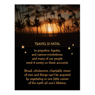 Travel is fatal to Narrow-Mindedness etc. Postcard