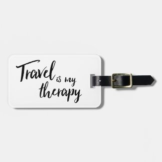 Travel is my Therapy Luggage Tag