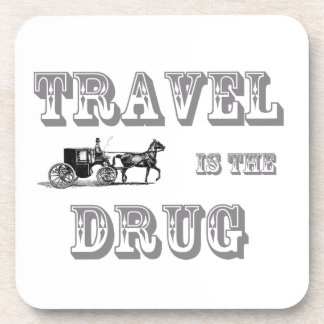 Travel is the drug coaster 6-pack