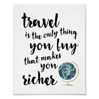 Travel Makes You Richer Quote | Art Print