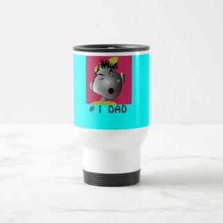 "Travel Mug ""#1 Dad"""