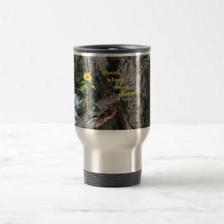 Travel mug...Bloom where you're planted. Travel Mug