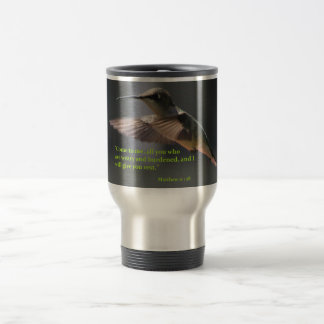 Travel mug...Hummingbird...rest...faith Travel Mug