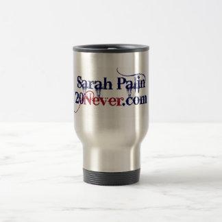 Travel Mug - Sarah Palin 20Never