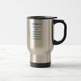Travel Mug with Honesty Design