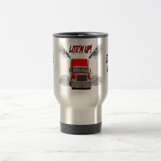 "Travel Mug with ""LITE'M UP!"" design"